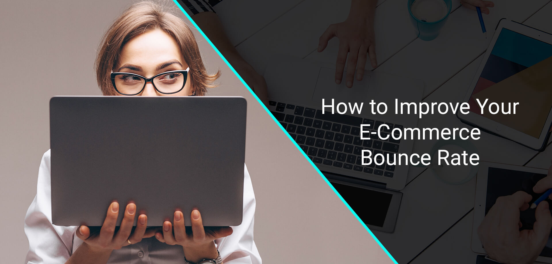How to Improve Your E-Commerce Bounce Rate